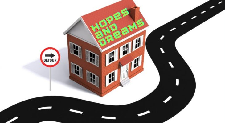 """A house with the phrase """"hopes and dreams' on the roof, and a road that looks to be leading to the house but detours around it."""